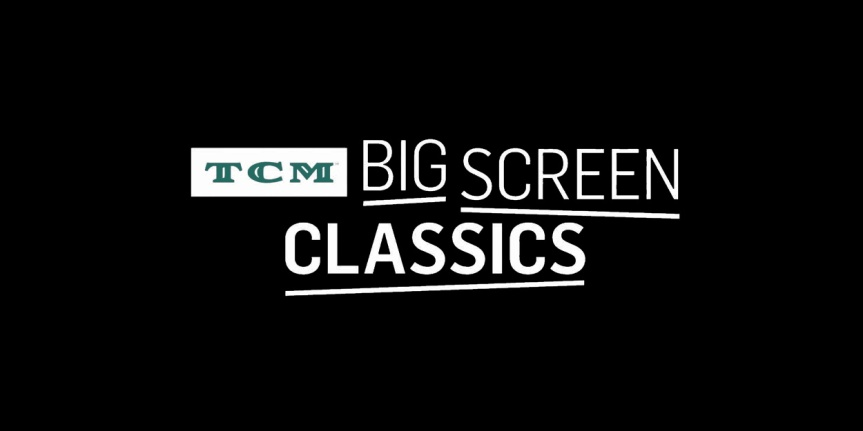 Fourteen Classic Movies Will Be On The Big Screen Again for the 2020 TCM Big Screen Classics Series